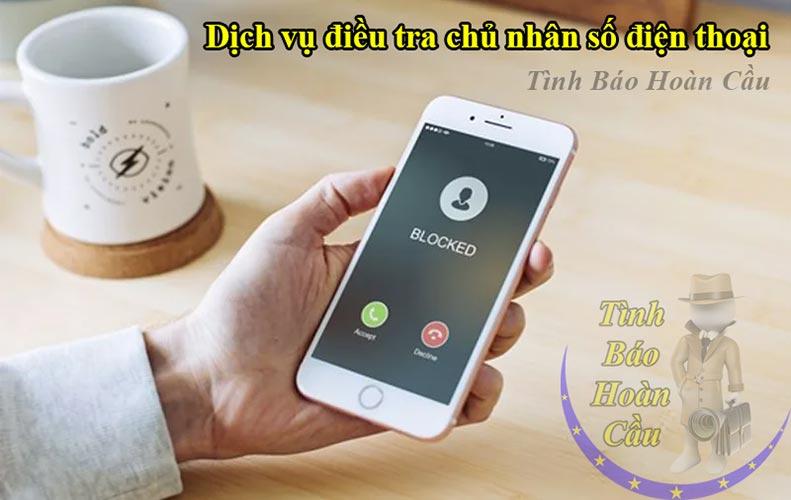 Dịch vụ điều tra thông tin chủ nhân số điện thoại chính chủ