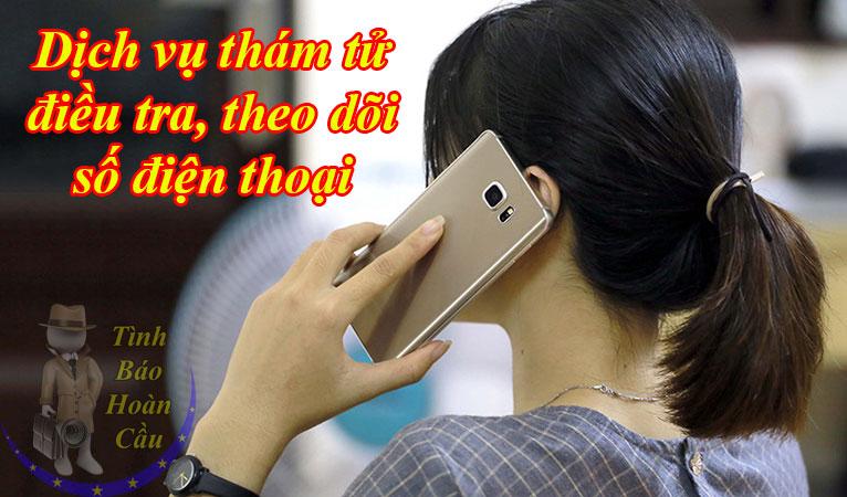 dịch vụ thám tử Sài Gòn điều tra, theo dõi số điện thoại