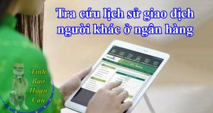 Tra cứu lịch sử giao dịch Vietcombank Sacombank, Agribank, BIDV, Donga