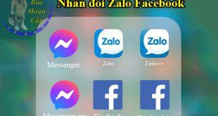 Cách dùng 2 Zalo Facebook trên 1 điện thoại Samsung iPhone Android