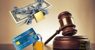 Những ai có quyền phong toả tài khoản ngân hàng của người khác?