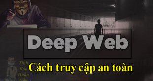 Cách truy cập Deep web trên điện thoại, máy tính