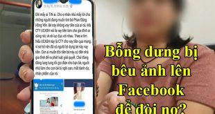 Bỗng dưng bị bêu ảnh lên Facebook để đòi nợ