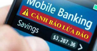 Các hình thức lừa đảo qua ngân hàng mới nhất
