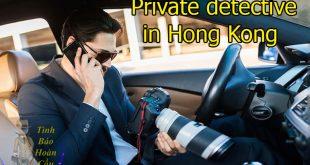 香港最负盛名、最专业的私人侦探社, 在香港聘请私家侦探的费用